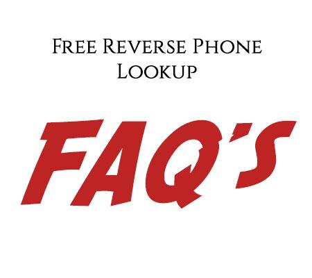 free reverse phone lookup faq's