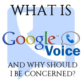 What is Google Voice?