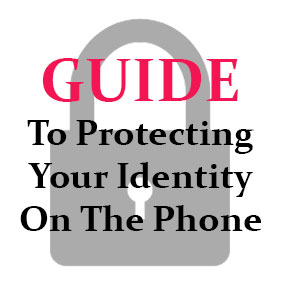 How to protect your identity on the phone