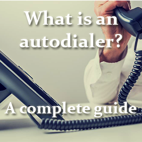 What is an auto dialer? – Everything you need to know about autodialers