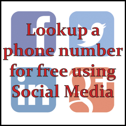 Lookup a phone number for free using social media