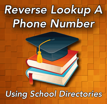 Method: Reverse Lookup A Phone Number Using School Directories